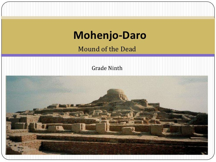 Mohenjo-DaroMound of the Dead   Grade Ninth