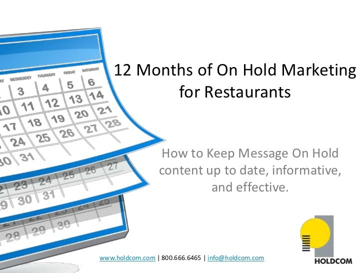 12 Months of On Hold Marketing           for Restaurants                 How to Keep Message On Hold                 conte...