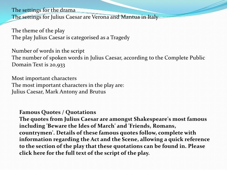 a plot summary of william shakespeares play julius caesar Julius caesar has just reentered rome in triumph after a victory in spain over the sons play summary about julius caesar character william shakespeare.