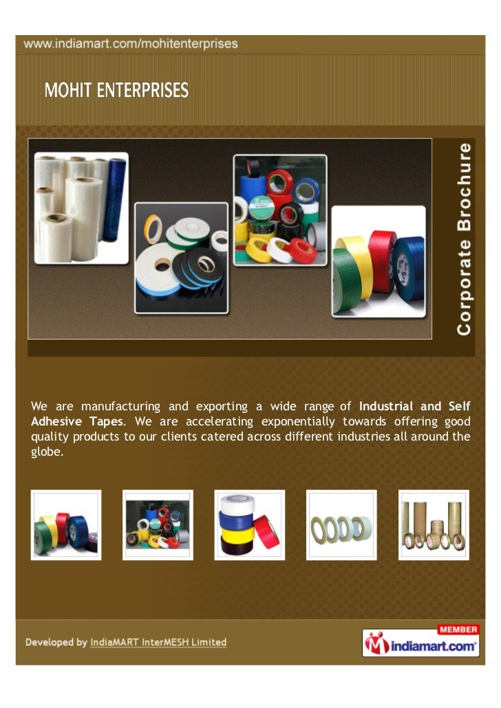 We are manufacturing and exporting a wide range of Industrial and SelfAdhesive Tapes. We are accelerating exponentially to...