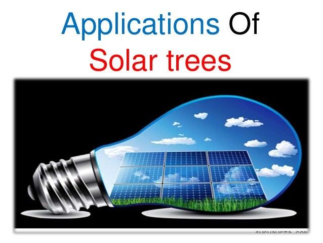 Applications Of Solar trees
