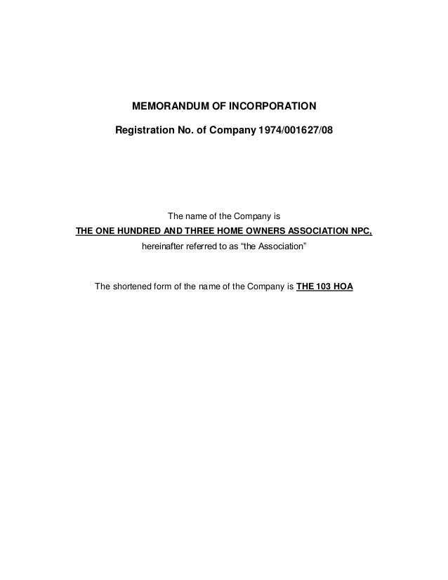MEMORANDUM OF INCORPORATION Registration No. of Company 1974/001627/08  The name of the Company is THE ONE HUNDRED AND THR...