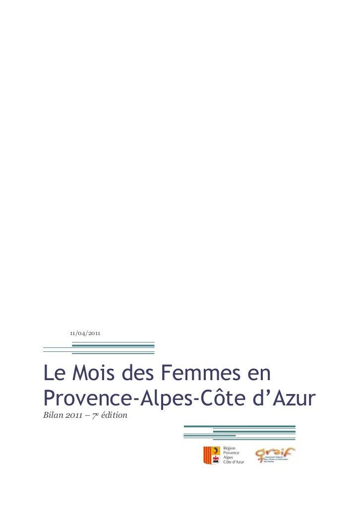 11/04/2011Le Mois des Femmes enProvence-Alpes-Côte d'AzurBilan 2011 – 7e édition