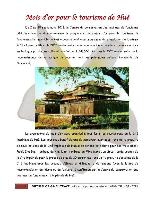 1 VIETNAM ORIGINAL TRAVEL – Licence professionnelle No : 01024/GPLHQT – TCDL Mois d'or pour le tourisme de Huê Du 2 au 30 ...