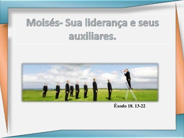 Êxodo 18. 13-22