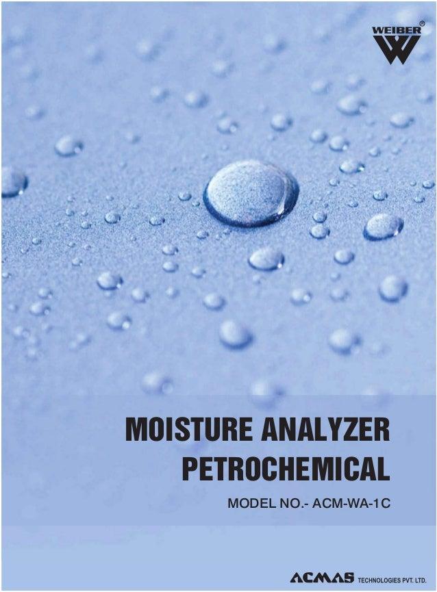 R  MOISTURE ANALYZER PETROCHEMICAL MODEL NO.- ACM-WA-1C