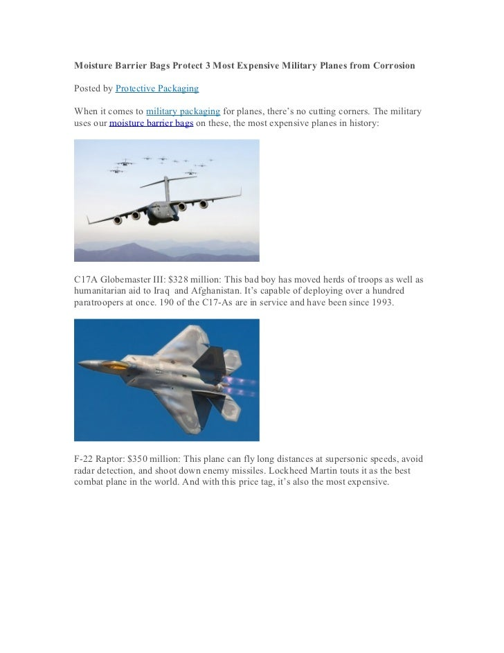 Moisture Barrier Bags Protect 3 Most Expensive Military Planes from CorrosionPosted by Protective PackagingWhen it comes t...