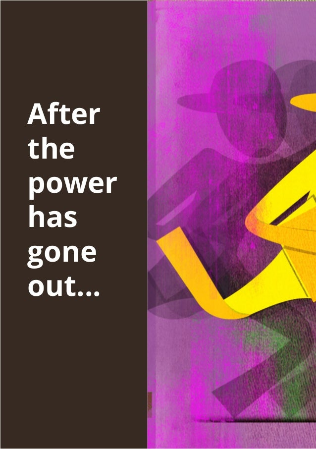 Run to your mum and dad or friend or relative or neighbour and ask if you could use their electric generator. Seek help3