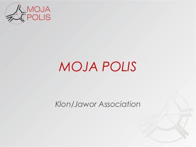 MOJA POLISKlon/Jawor Association