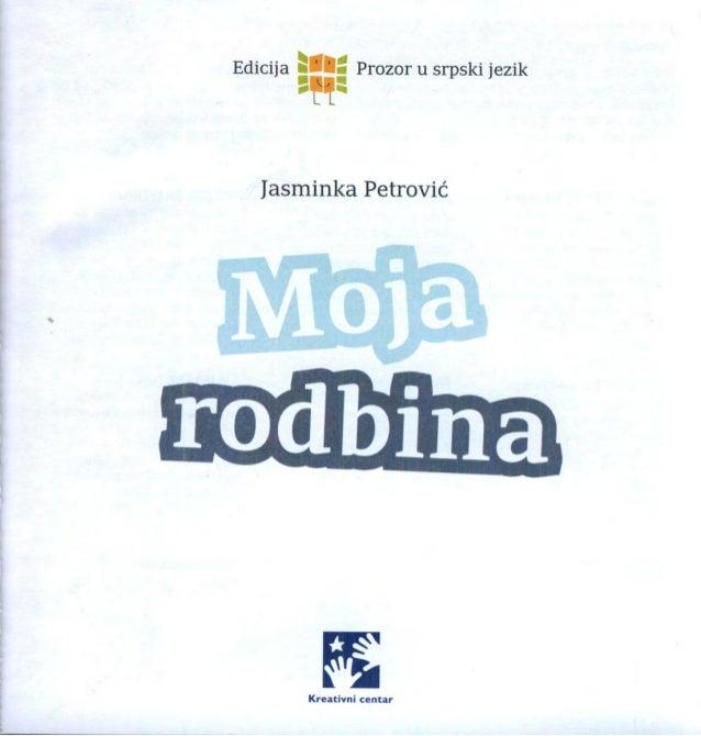 Ediciia » U Prozor u srpski jezik sin L L  Jasminka Petrović  rodbina