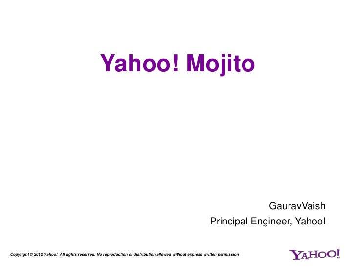Yahoo! Mojito                                                                                                             ...
