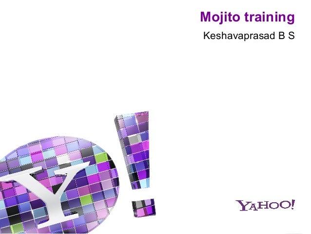 Mojito trainingKeshavaprasad B S