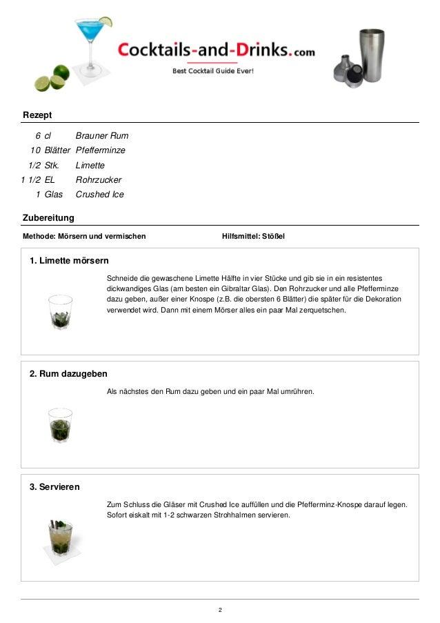 Rezept 6 cl Brauner Rum 10 Blätter Pfefferminze 1/2 Stk. Limette 1 1/2 EL Rohrzucker 1 Glas Crushed Ice Zubereitung Method...