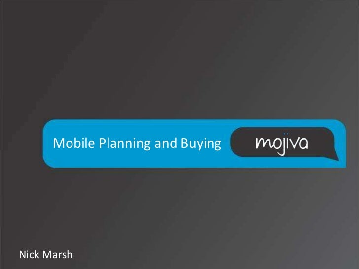 Mobile Planning and BuyingNick Marsh