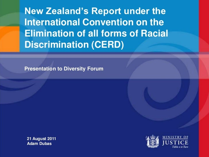 New Zealand's Report under the International Convention on the Elimination of all forms of Racial Discrimination (CERD)<br...
