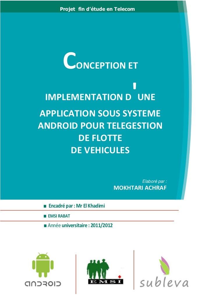 Projet fin d'étude en Telecom          C     ONCEPTION ET IMPLEMENTATION D UNE                     APPLICATION SOUS SYSTEM...