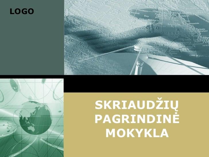 SKRIAUDŽIŲ PAGRINDINĖ MOKYKLA