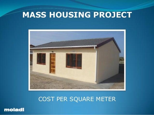 Moladi Low Cost Housing