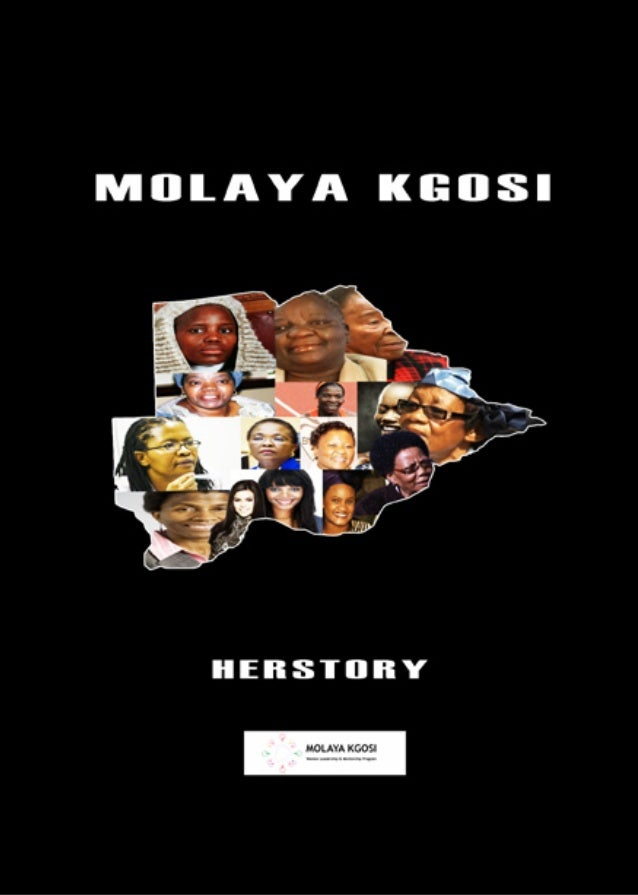 Molaya Kgosi HerStory Documentary                                       ACKNOWLEDGEMENTS                                  ...