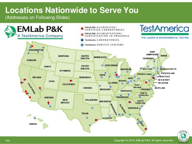 EMLab P&K Locations Near You MicroLabs in bold are AIHA Accredited as documented by the Scope of Accreditation Certificate...