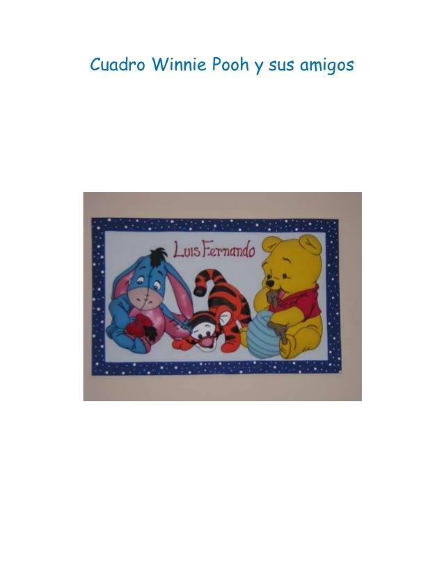 Moldes cuadro winnie pooh y sus amigos