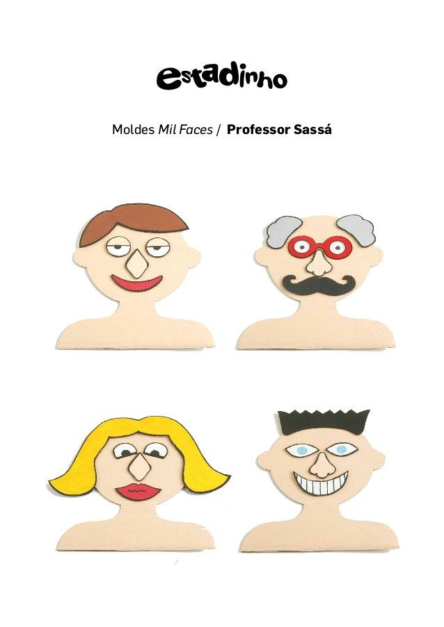 Moldes Mil Faces / Professor Sassá