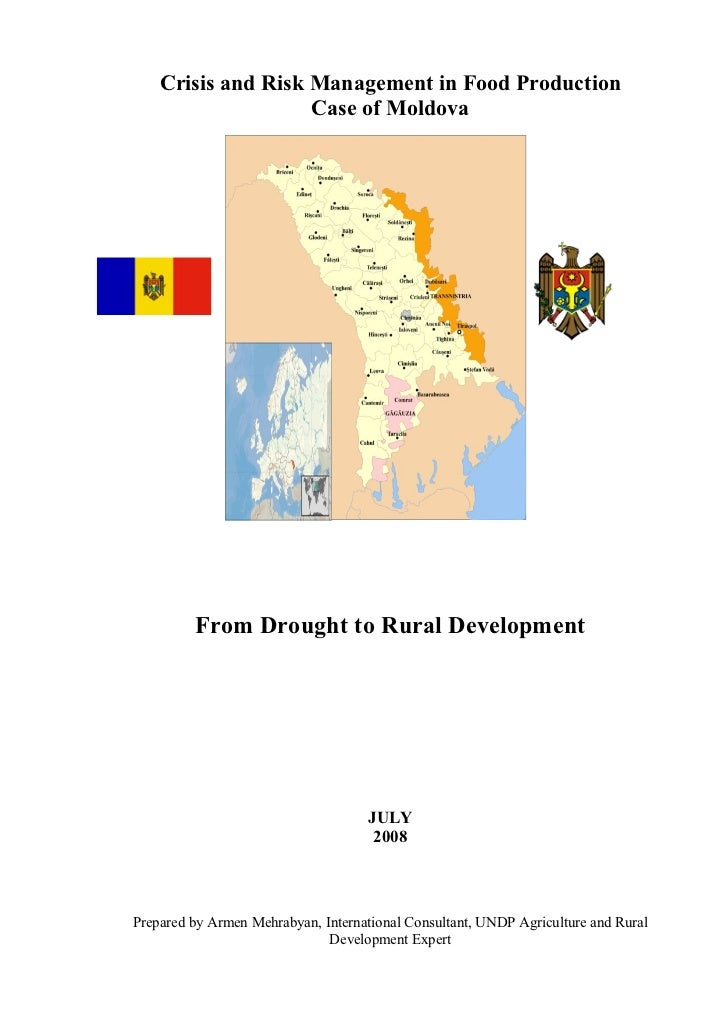 Crisis and Risk Management in Food Production                    Case of Moldova         From Drought to Rural Development...