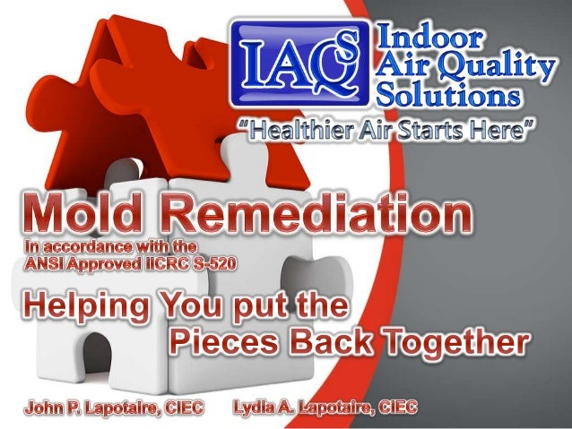 1   Microshield Remediation Goals2   Mold Remediation Protocol3   The Players4   Post Remediation Verification Inspection5...