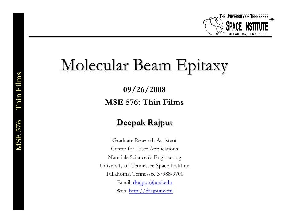 Molecular Beam Epitaxy MSE576ThinFilms                                        09/26/2008                           ...