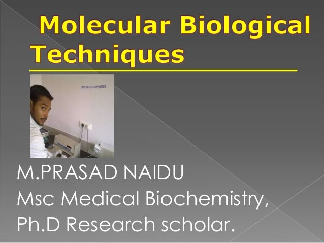 M.PRASAD NAIDU Msc Medical Biochemistry, Ph.D Research scholar.