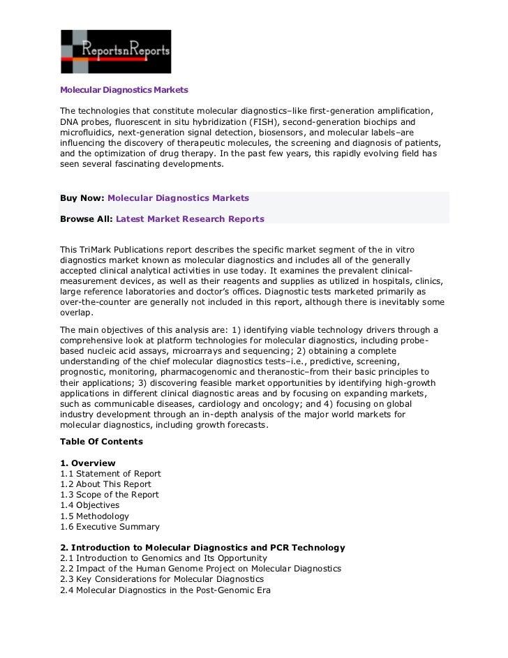 Molecular Diagnostics MarketsThe technologies that constitute molecular diagnostics–like first-generation amplification,DN...