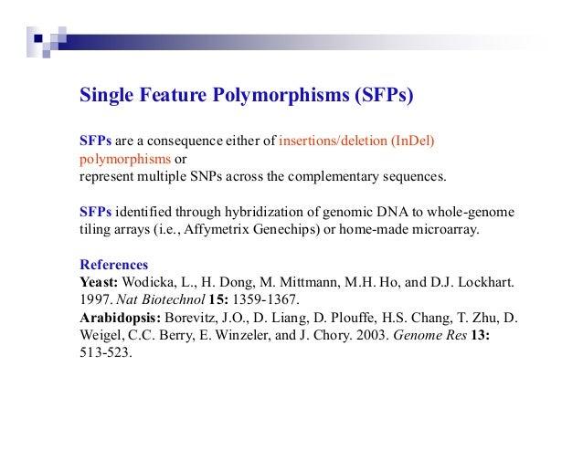 Summary of Common Molecular MarkersSingle Locus                                            DetectionRFLP (restriction frag...