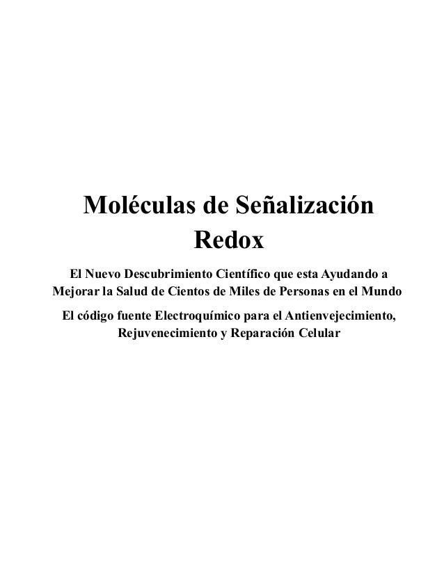 Moléculas de Señalización Redox El Nuevo Descubrimiento Científico que esta Ayudando a Mejorar la Salud de Cientos de Mile...