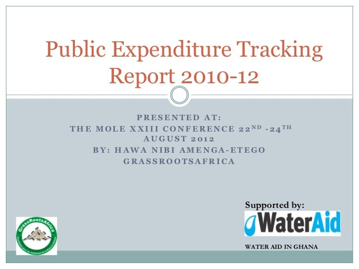 Public Expenditure Tracking      Report 2010-12                 PRESENTED AT:  T H E M O L E X X I I I C O N F E R E N C E...
