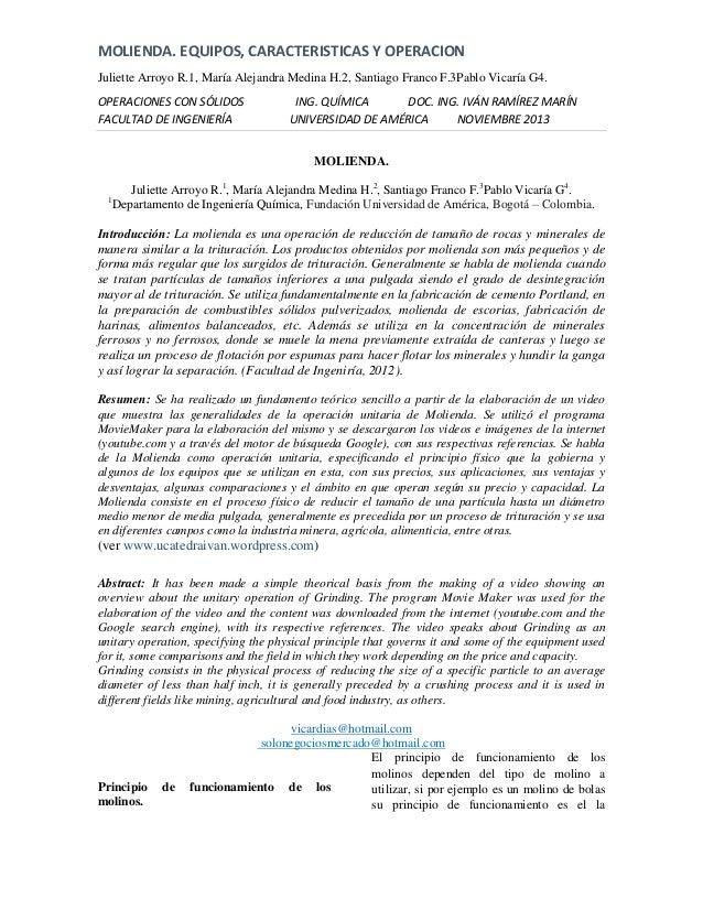 MOLIENDA. EQUIPOS, CARACTERISTICAS Y OPERACION Juliette Arroyo R.1, María Alejandra Medina H.2, Santiago Franco F.3Pablo V...