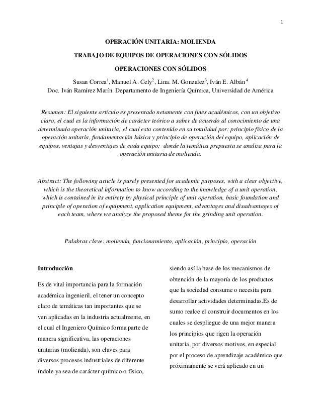 1  OPERACIÓN UNITARIA: MOLIENDA TRABAJO DE EQUIPOS DE OPERACIONES CON SÓLIDOS OPERACIONES CON SÓLIDOS Susan Correa1, Manue...