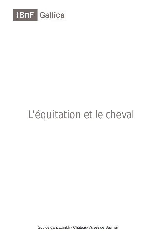 Source gallica.bnf.fr / Château-Musée de Saumur L'équitation et le cheval