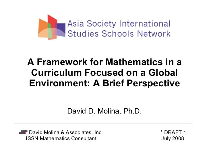 A Framework for Mathematics in a  Curriculum Focused on a Global Environment: A Brief Perspective                   David ...