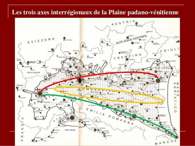 Les trois axes interrégionaux de la Plaine padano-vénitienne