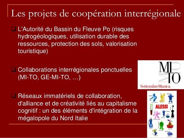 Les projets de coopération interrégionale  L'Autorité du Bassin du Fleuve Po (risques hydrogéologiques, utilisation durab...