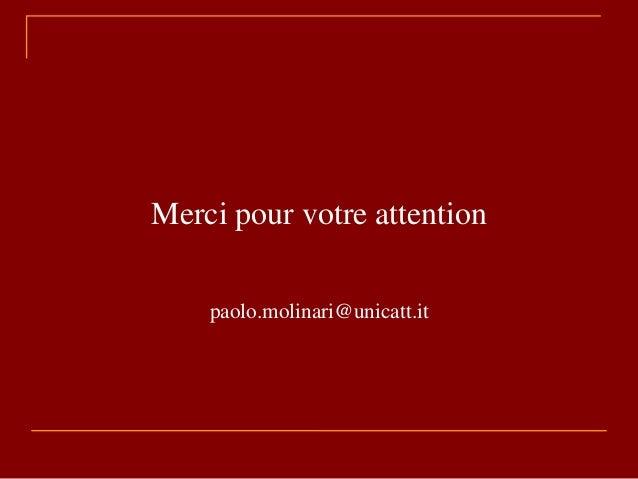 Merci pour votre attention paolo.molinari@unicatt.it