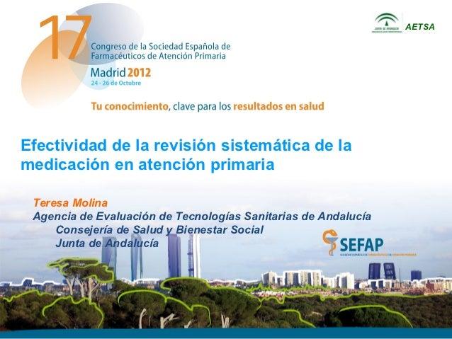 AETSAEfectividad de la revisión sistemática de lamedicación en atención primaria Teresa Molina Agencia de Evaluación de Te...
