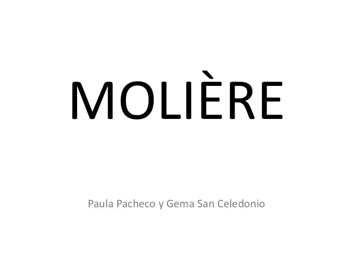 MOLIÈRE<br />Paula Pacheco y Gema San Celedonio<br />