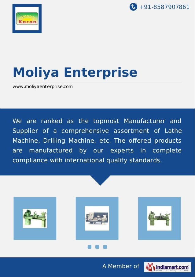 +91-8587907861 A Member of Moliya Enterprise www.moliyaenterprise.com We are ranked as the topmost Manufacturer and Suppli...