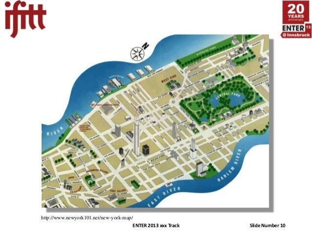 http://www.newyork101.net/new-york-map/                                      ENTER 2013 xxx Track   Slide Number 10