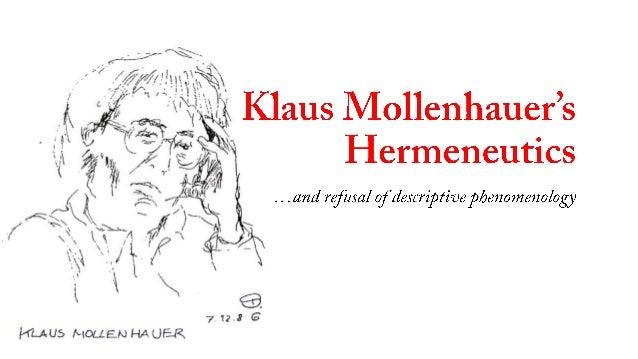 Mollenhauer's Hermeneutics --and Refusal of Descriptive Phenomenology