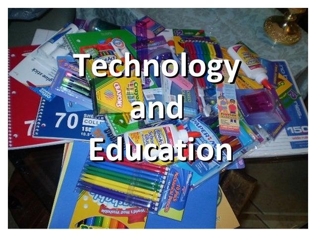 TechnologyTechnology andand EducationEducation