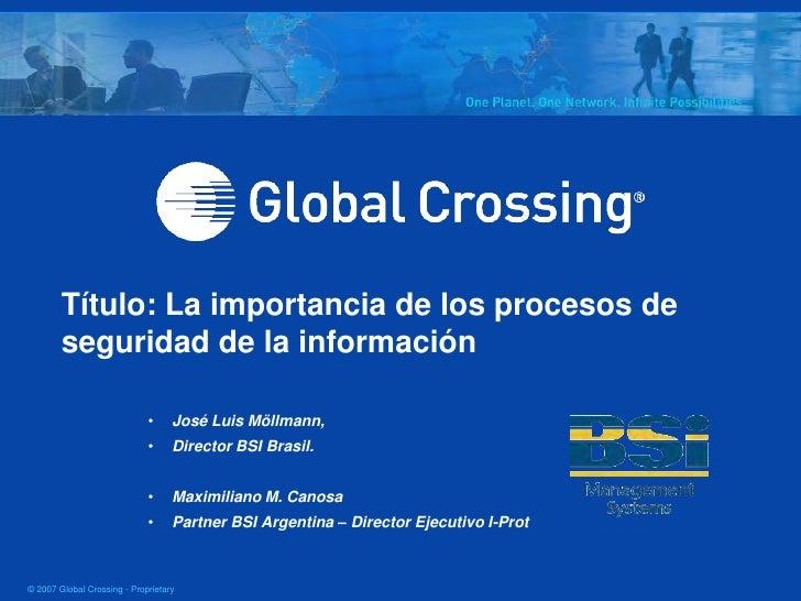 Título: La importancia de los procesos de         seguridad de la información                               •     José Lui...
