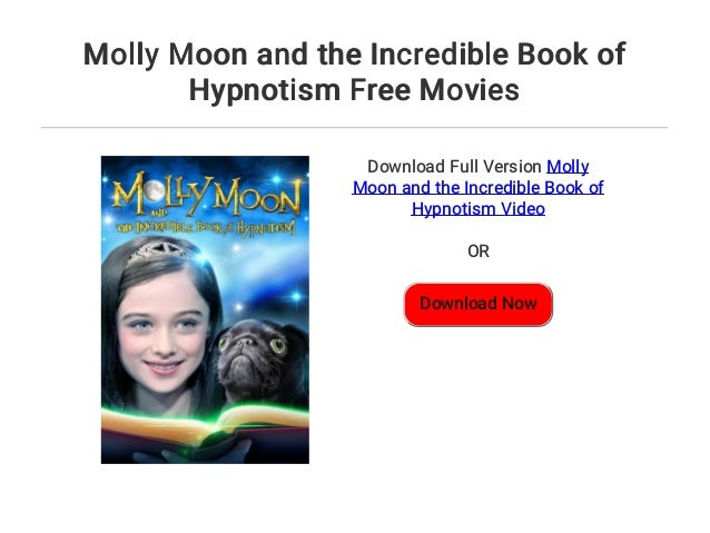 Molly Moon And The Incredible Book Of Hypnotism Dvd 2016