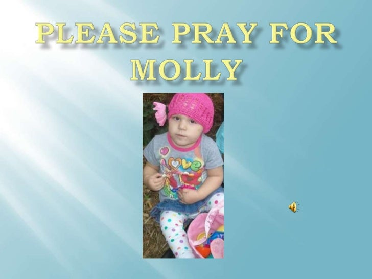 Please Pray for Molly<br />